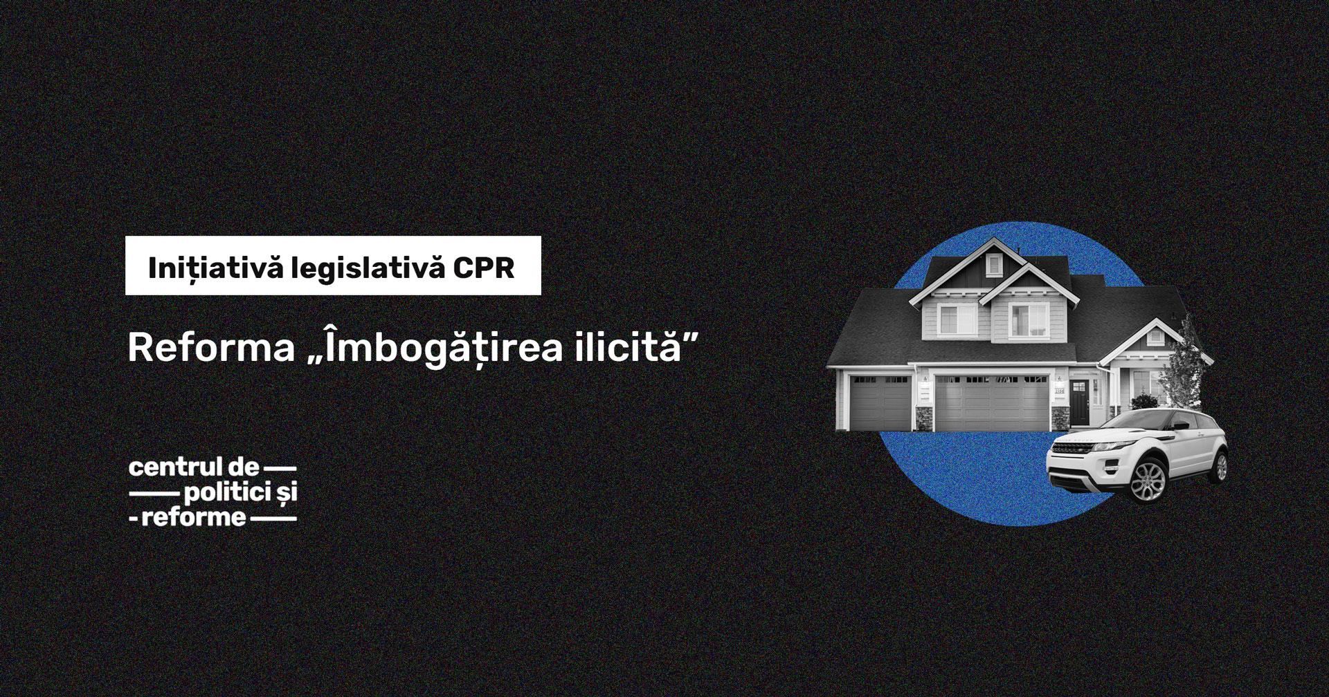 imbogatirea-ilicita-reforma-CPR-Moldova-Centrul-de-Politici-si-Reforme