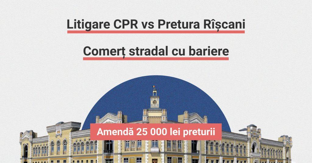 cpr-moldova-litigare-pretura-rîșcani-comerț-stradal